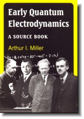 Early Quantum Electrodynamics: A Source Book